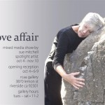 """a love affair"" exhibit on my 60th birthday."